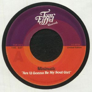 Minimatic - Are U Gonna Be My Soul Girl