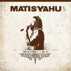 MATISYAHU - Live At Stubb's Vol II