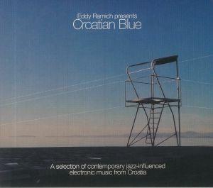 RAMICH, Eddy - Eddy Ramich presents Croatian Blue