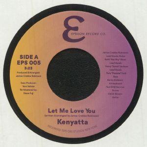 KENYATTA - Let Me Love You/Ain't Doing Nothing