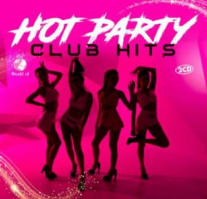 VARIOUS - Hot Party Club Hits