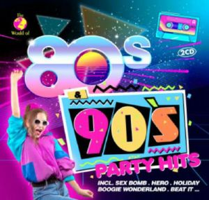 VARIOUS - 80s & 90s Party Hits