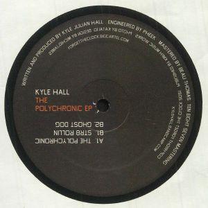 HALL, Kyle - The Polychronic EP
