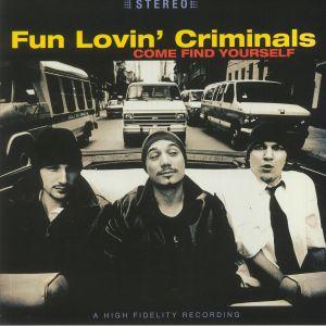 Fun Lovin' Criminals - Come Find Yourself: 25th Anniversary Edition