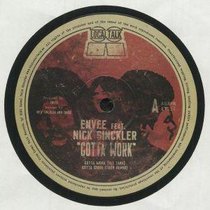 ENVEE feat NICK SINCKLER - Gotta Work