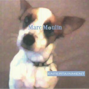 Marc Moulin - Entertainment