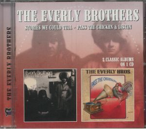 The Everly Brothers - Stories We Could Tell/Pass The Chicken & Listen