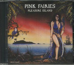 Pink Fairies - Pleasure Island