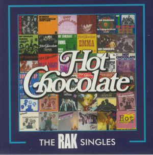 HOT CHOCOLATE - The RAK Singles