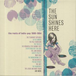 VARIOUS - The Sun Shines Here: The Roots Of Indie Pop 1980-1984