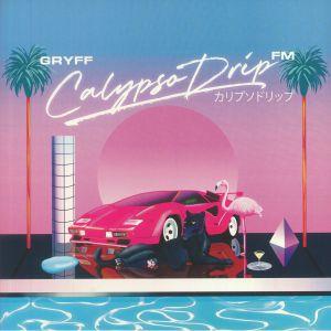 Gryff - Calypso Drip FM