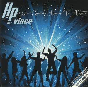 Hp Vince - We Came Here To Party