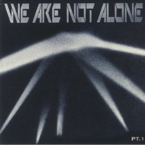 Various - We Are Not Alone Part 1