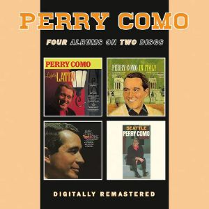 Perry Como - Lightly Latin/In Italy/Look To Your Heart/Seattle (remastered)