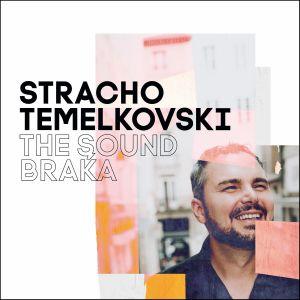 TEMELKOVSKI, Stracho - The Sound Braka