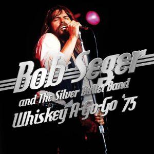 Bob Seger & The Silver Bullet Band - Whiskey A Go Go '75