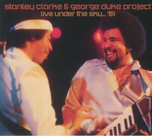 Stanley Clarke / George Duke - Live Under The Sky '81