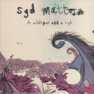 Syd Matters - A Whisper & A Sigh