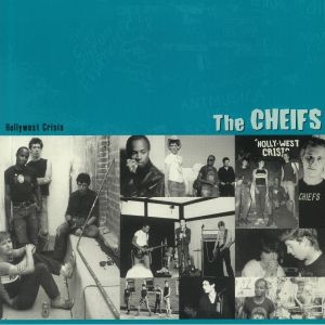 CHEIFS, The - Holly West Crisis (reissue)