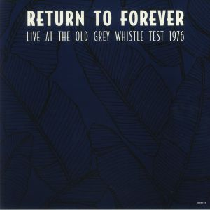 RETURN TO FOREVER - Live At The Old Grey Whistle Test 1976