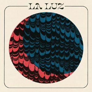 LA LUZ - La Luz