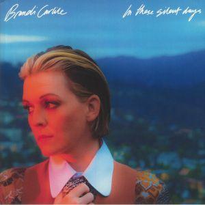 CARLILE, Brandi - In These Silent Days