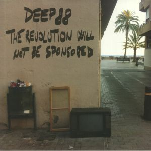 Deep88 - The Revolution Will Not Be Sponsored