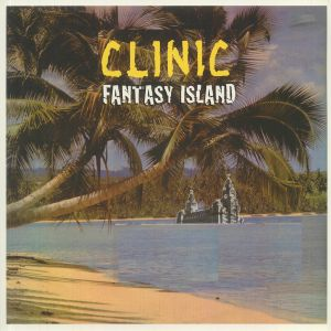Clinic - Fantasy Island
