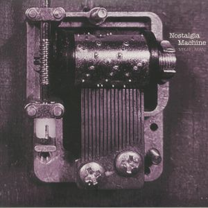 Mikael Mani - Nostalgia Machine