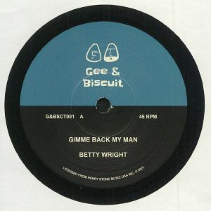 WRIGHT, Betty - Gimme Back My Man