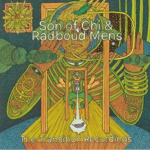 Son Of Chi / Radboud Mens - The Transition Recordings