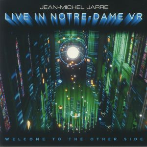JARRE, Jean Michel - Live In Notre Dame VR: Welcome To The Other Side