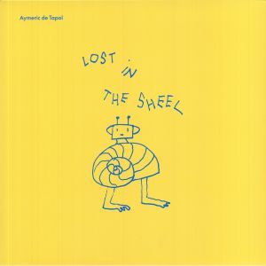 Aymeric De Tapol - Lost In The Shell