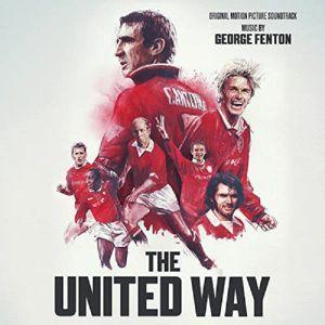 FENTON, George - The United Way (Soundtrack)