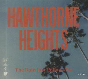 Hawthorne Heights - The Rain Just Follows Me