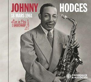 HODGES, Johnny - Live In Paris: 18 Mars 1961