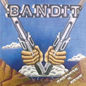 Bandit - Partners In Crime (reissue)