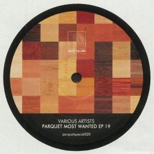 Solee / Marc Depulse / Rafael Cerato / Brascon - Parquet Most Wanted EP 19