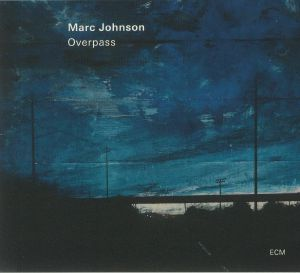 Marc Johnson - Overpass