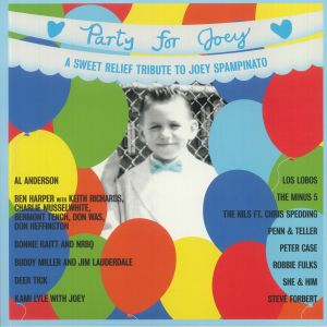 VARIOUS - Party For Joey: A Sweet Relief Tribute To Joey Spampinato