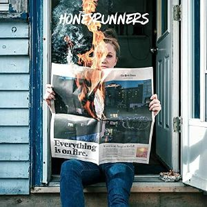 HONEYRUNNERS, The - Everything Is On Fire
