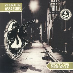 Phuture Assassins - Back To The Phuture EP