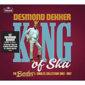 Desmond Dekker - The King Of Ska: The Beverley's Records Singles Collection 1963 - 1967