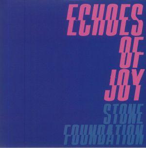 STONE FOUNDATION - Echoes Of Joy