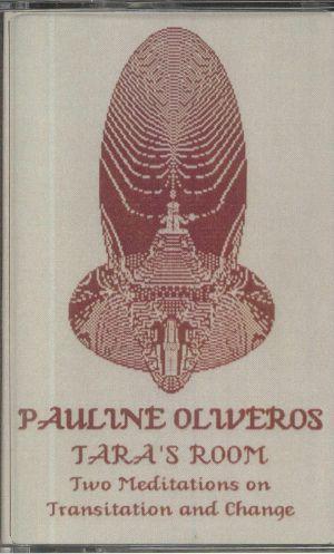 Pauline Oliveros - Tara's Room
