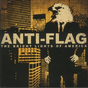 ANTI FLAG - The Bright Lights Of America (reissue)