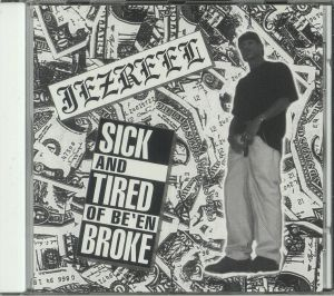 Jezreel - Sick & Tired of Be'en Broke (remastered)