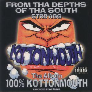 Kottonmouth - 100% Kottonmouth (remastered)