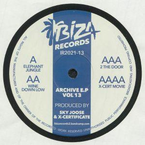 Sky Joose / X Certificate - Archive EP Vol 13