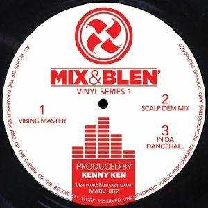 Kenny Ken - Mix & Blen Vinyl Series 1